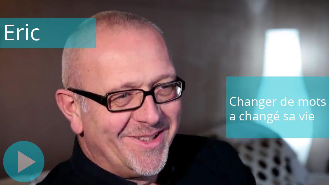 Changer de mots a changé sa vie